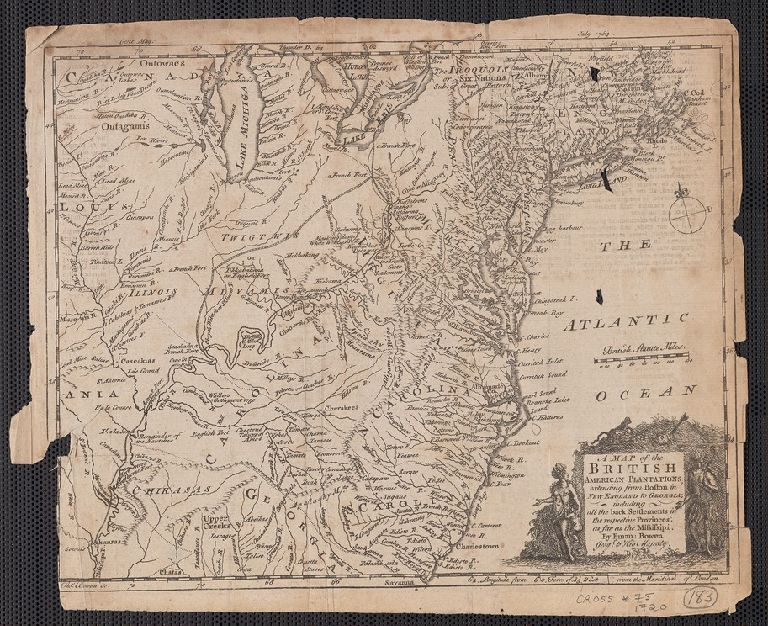 A map of the British American plantations [cartographic material] : extending from Boston in New England to Georgia, including all the back settlements in the respective provinces, as far as the Mississippi / by Eman. Bowen Geogr. to His Majesty ; Tho. Bo